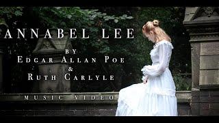 ANNABEL LEE - Edgar Allan Poe Music Video