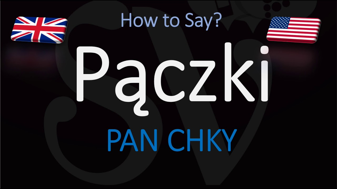 How to Pronounce Pączki? (CORRECTLY) Filled Donuts Pastry Pronunciation