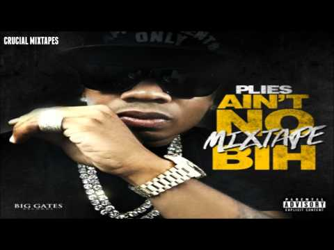Plies - Lil Babi [Ain't No Mixtape Bih] [2015] + DOWNLOAD