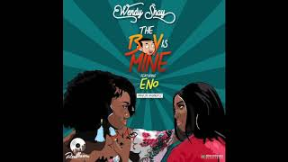 Wendy Shay - The Boy Is Mine ft. Eno (Audio Slide)