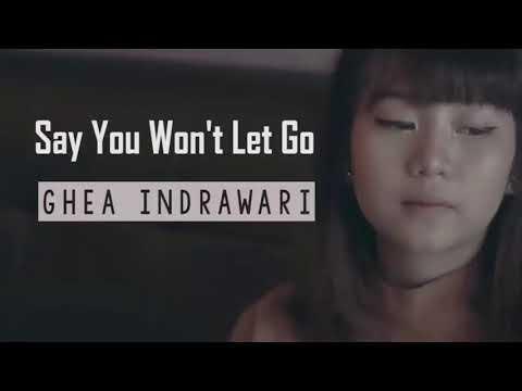 Ghea Indrawari - Say You Won't Let Go Cover James Arthur 1 Hour Loop