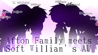 [] Afton Family meet Soft William's AU [] lolkayt official [] screenshot 2