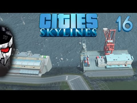 Cities: Skylines - Harbor Expansion - E16 | Docm77