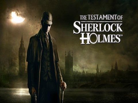 Download The Testament of Sherlock Holmes : Gameplay PC HD
