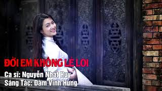 Đời Em Không Lẻ Loi - Đàm Vĩnh Hưng | Nhạc Trữ Tình 2017 | Audio