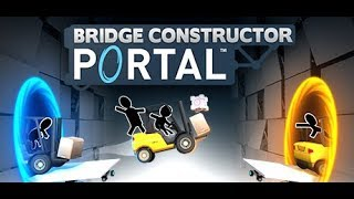 Bridge Constructor Portal: Let