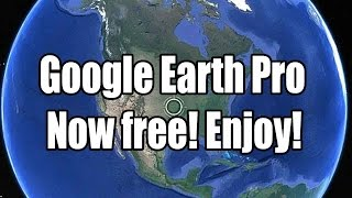 Google earth pro is available for free download 2015