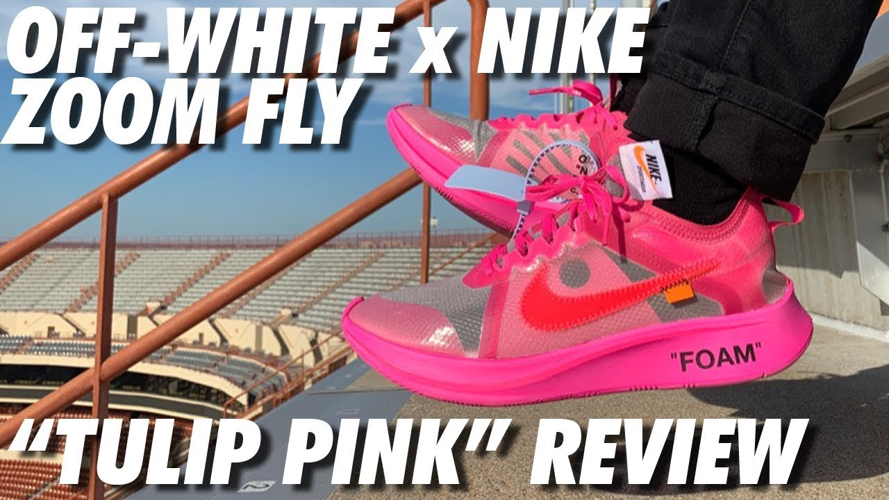 0d830b18de077 OFF-WHITE TULIP PINK NIKE ZOOM FLY ON-FEET! - YouTube