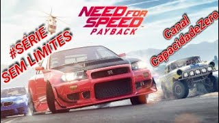 Série SEM LIMITES (Need For Speed Payback) Gameplay Live PS4 PRO!!!