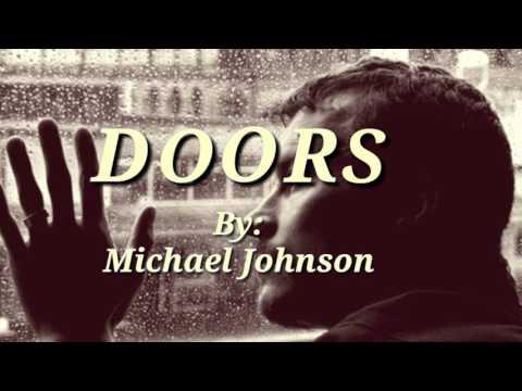 DOORS (Lyrics)By:Michael Johnson