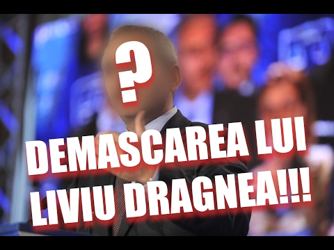 DEMASCAREA LUI LIVIU DRAGNEA!