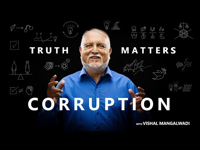 9. Why is the West the Least Corrupt? - Truth Matters - Vishal Mangalwadi