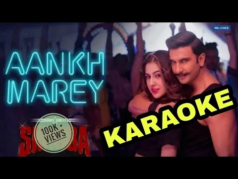 simmba---aankh-marey---karaoke-with-lyrics-||-neha-kakkar-||-kumar-sanu-||-mika-singh