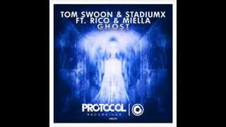 Tom Swoon & Stadiumx ft. Rico & Miella - Ghost (Original Mix)
