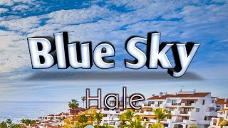 Blue Sky - Hale (Karaoke Version)