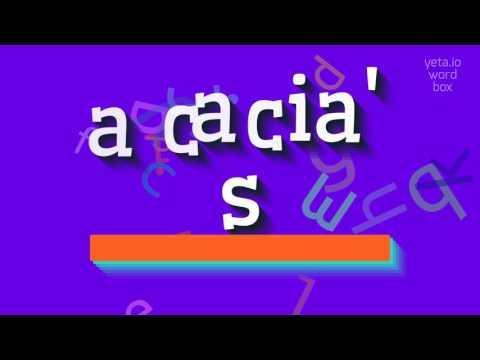How To Say Acacias High Quality Voices