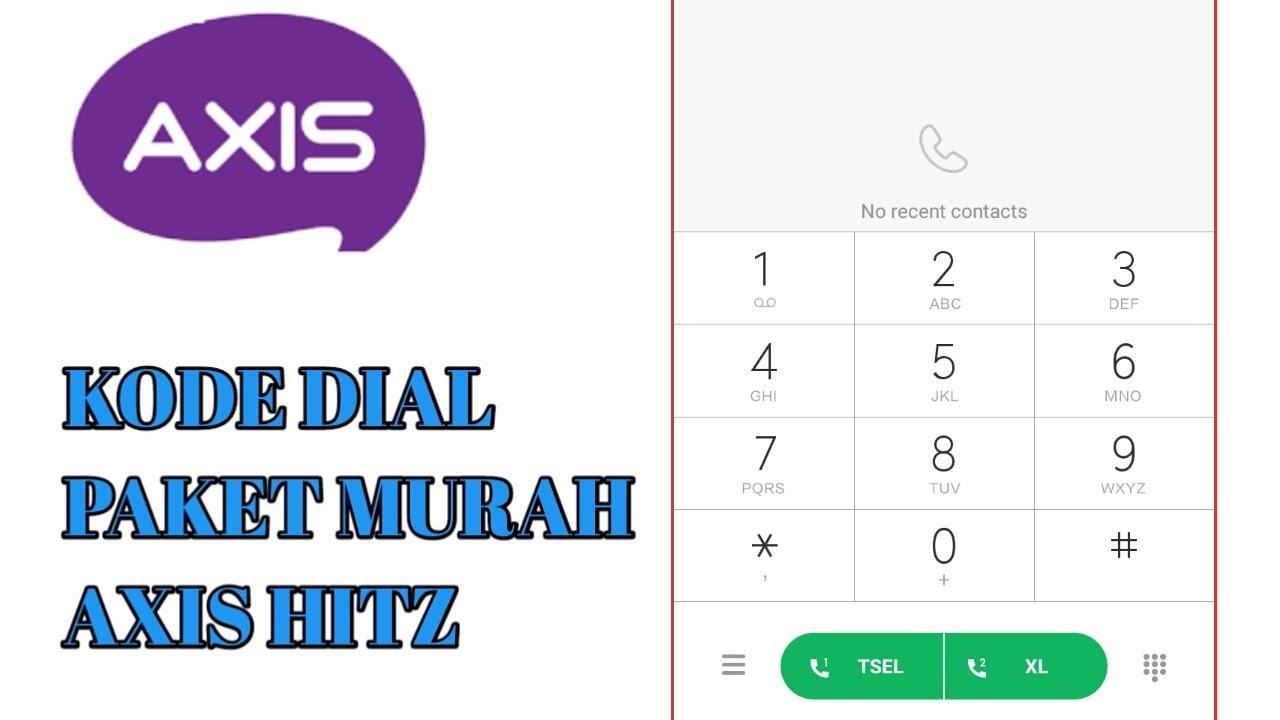 Dial Paket Murah Axis Hitz 2018 Terbaru Youtube