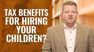 Tax Benefits Of Hiring Your Children (HOME BUSINESS WRITE OFFS)