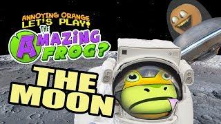 Amazing Frog #11: THE MOON!!! [Annoying Orange Plays]