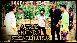 Download Video A TRUE FRIEND'S SILENCE HURTS |FRIENDSHIP SPECIAL|DOST HI ZINDAGI| WITH DANCING|AR STEP UP IT DANCE MP3 3GP MP4