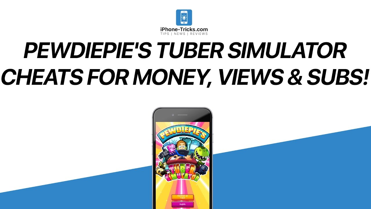 PewDiePie's Tuber Simulator Cheats – unlimited Money, Views