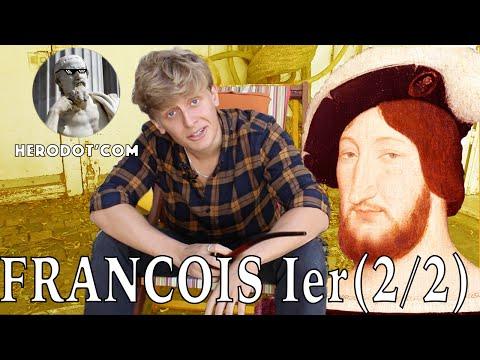 Herodot'com : François Ier le Franchouillard 2/2 (1526-1547)