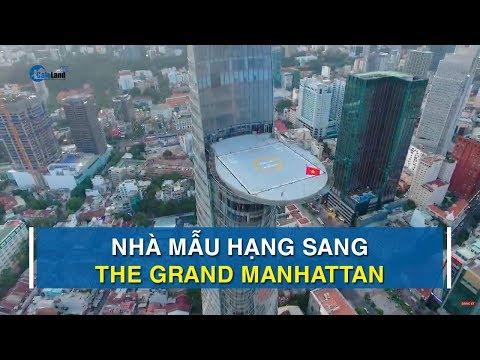 Cận Cảnh Chi Tiết Nhà Mẫu Hạng Sang The Grand Manhattan | CAFELAND