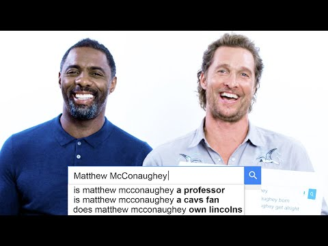 Matthew McConaughey & Idris Elba Answer the Webs Most Searched Questions | WIRED
