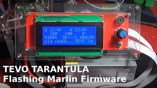 Tevo Tarantula 3D Printer - Flashing new Version of Marlin Firmware with EasyConfig