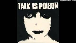 "Talk Is Poison ""Control"""
