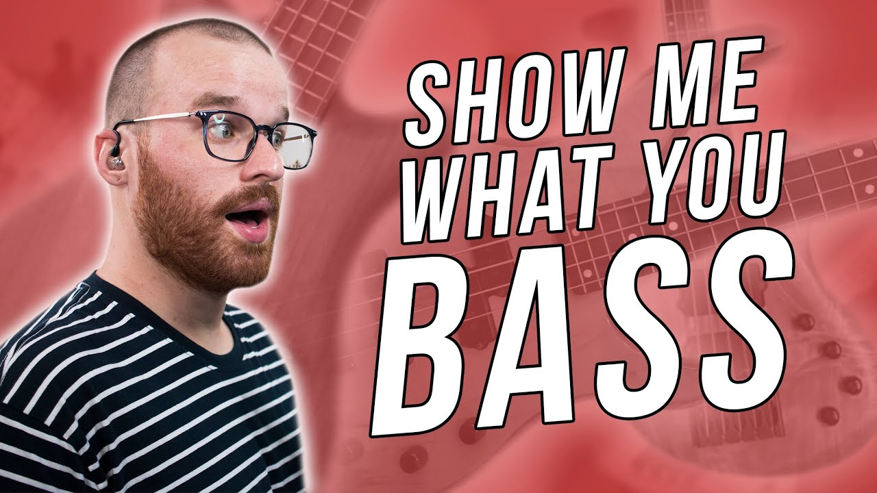 28 More Of YOUR Basses! - Show Me What You Bass Vol.III