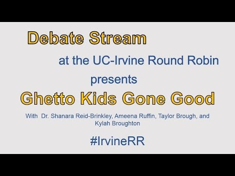 Ghetto Kids Gone Good - IrvineRR Conference Panel Discussion