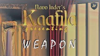 WEAPON (Official Audio from Kaafila) - Navv Inder | ft. Haji Springer