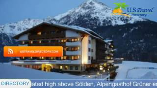 Alpengasthof Grüner - Sölden Hotels, Austria(Alpengasthof Grüner 4 Stars Hotel in Sölden ,Austria Within US Travel Directory One of our top picks in Sölden. Located high above Sölden, Alpengasthof ..., 2017-01-16T16:16:09.000Z)