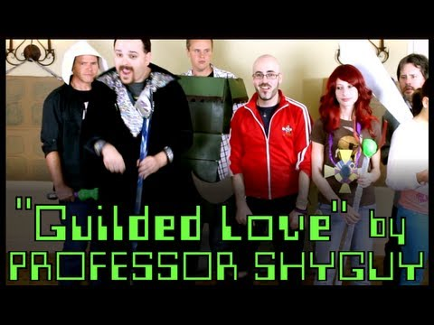 Professor Shyguy - Guilded Love 'A Song about The Guild and World of Warcraft)