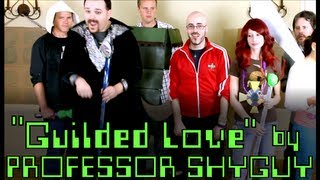Professor Shyguy - Guilded Love