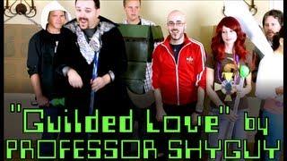 Professor Shyguy - Guilded Love