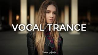 Repeat youtube video ♫ Amazing Emotional Vocal Trance Mix 2017 ♫ | 53