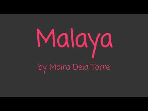 Malaya  Moira Dela Torre Camp Sawi OST Lyrics