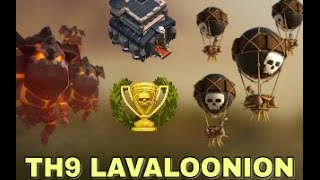 TH9 Lavaloonion attack strategy | Th9 war strategy without heroes | Clash of clans |