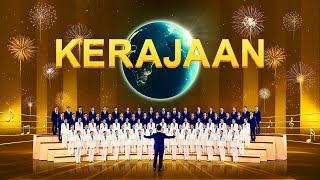 Lagu Rohani Kristen Terbaru 2019 - Kerajaan - Puji Tuhan Karena Dia Sudah Memegang Kuasa Di Bumi