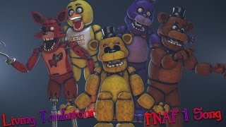 FNAF 1 Song By The Living Tombstone FNAF SFM