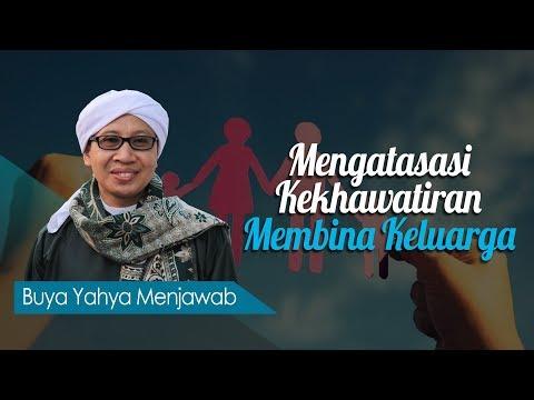 Download KH. Zainul Ma'arif (Buya Yahya) - Mengatasasi Kekhawatiran Membina Keluarga -  MP3 MP4 3GP