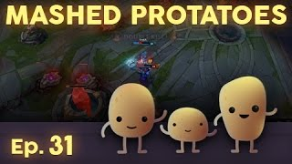 Mashed Protatoes Episode 31