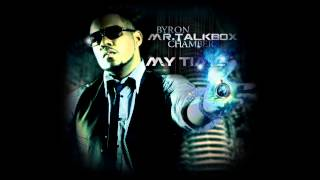 Video Byron Mr. Talkbox Chambers - Ground Zero  (My Time) download MP3, 3GP, MP4, WEBM, AVI, FLV November 2017