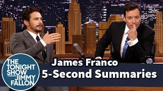 5Second Summaries with James Franco – Part 1