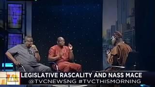 This Morning 20th April 2018 | Legislative Rascality and NASS Mace