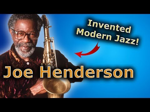 Joe Henderson - Why He Is One of the Big 3