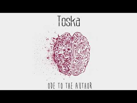 Toska - Ode to the Author [FULL EP]