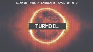 Linkin Park, Eminem & Royce Da 5'9 - Turmoil [After Collision 2] (Mashup)